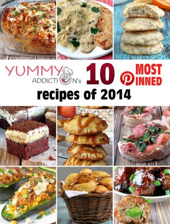 Yummy Addiction's 10 Most-Pinned Recipes of 2014