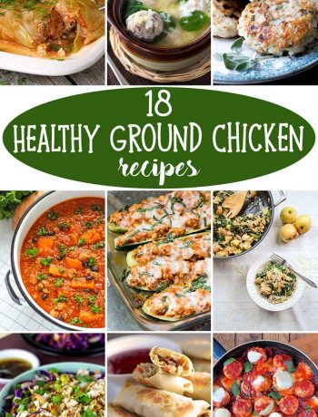 18 Healthy Ground Chicken Recipes That'll Make You Feel Great #healthy #chicken | yummyaddiction.com