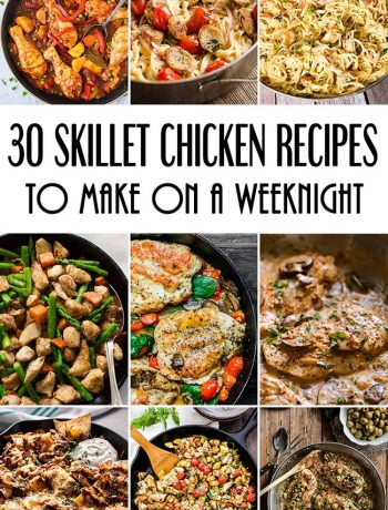 30 Delicious Skillet Chicken Recipes To Make On A Weeknight! #chicken #dinner | yummyaddiction.com