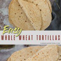 Easy homemade whole-wheat tortillas pinterest pin